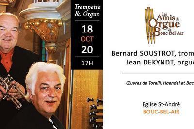 Bernard Soustrot & Jean Dekyndt - Trompette Et Orgue   Bouc Bel Air