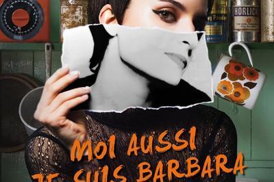 Moi aussi, je suis Barbara à Les Lilas