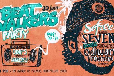 Beatwalkers Party - 100% Hip Hop Soul Electropikal à Montpellier