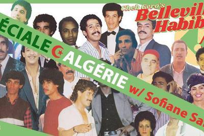 Belleville Habibi #9 Spéciale Algérie W/ Sofiane Saidi à Paris 11ème