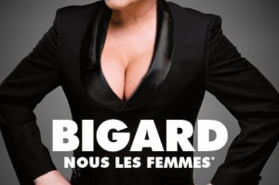 Bigard Nous Les Femmes à Tinqueux