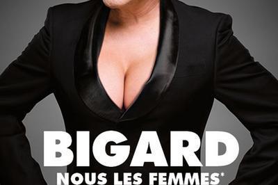 Bigard Nous Les Femmes à Bar sur Aube