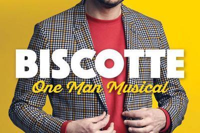 Biscotte - One Man Musical à Six Fours les Plages