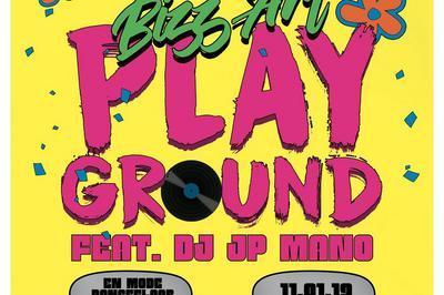 Bizz'art Playground Feat. Dj Jp Mano à Paris 10ème