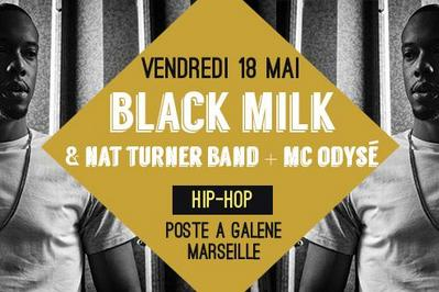 Black milk & nat turner band et mc odysé  à Marseille