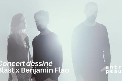 Blast x Benjamin Flao à Bourges