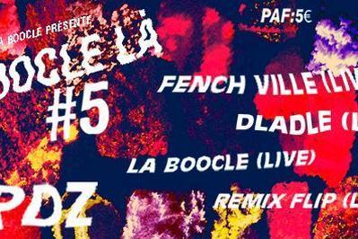 Boocle-Là ! #5 - Fenchville / Dladle à Besancon