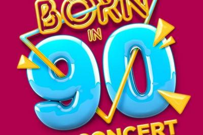Born In 90 à Orléans