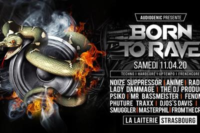 BORN TO RAVE - 2 STAGES - Hard Music ! à Strasbourg
