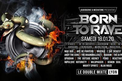 Born To Rave - Hard Music ! à Lyon