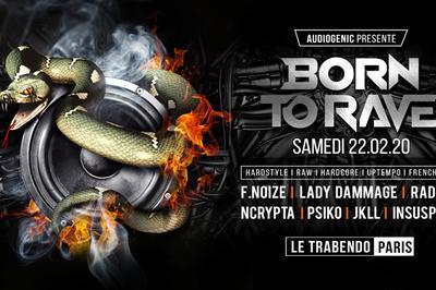 BORN TO RAVE ? Hard Music ! à Paris 19ème