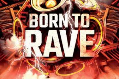 Born To Rave - Strasbourg
