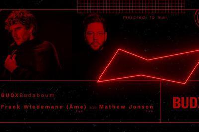 BUDXBadaboum : Frank Wiedemann (Âme Live) B2b Mathew Jonson Live à Paris 11ème