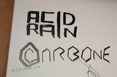 Carbone + Acid Rain à La Rochelle