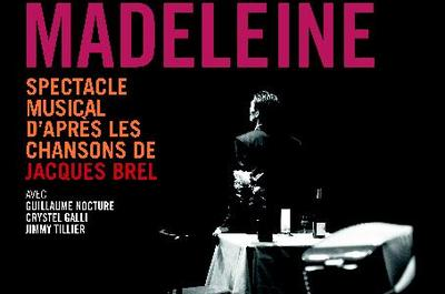 Ce soir j'attends Madeleine à Nantes