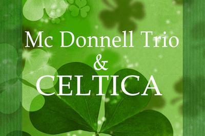 Celtica & Mc Donnell Trio