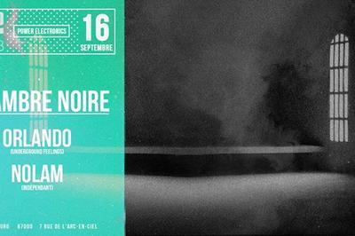 Chambre Noire w/ Orlando + Nolam à Strasbourg