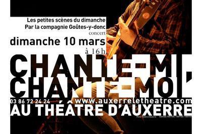 Chante-mi, chante-moi à Auxerre