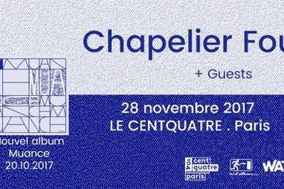 Chapelier Fou : Paris, Le Centquatre + guest à Paris 19ème