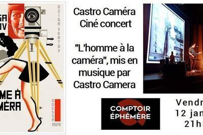 Ciné-concert Castro Caméra à Bordeaux