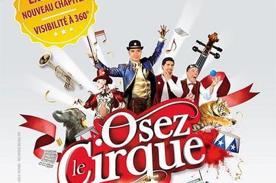 Cirque Arlette Gruss - Osons Le Cirque à Montpellier