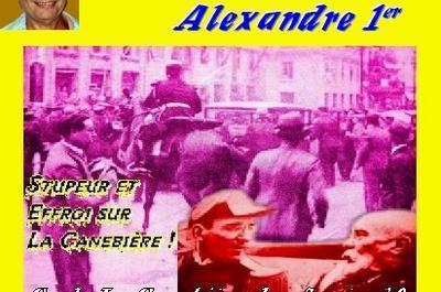Claude Camous raconte : L'Assassinat du roi Alexandre Ier de Yougoslavie à Marseille