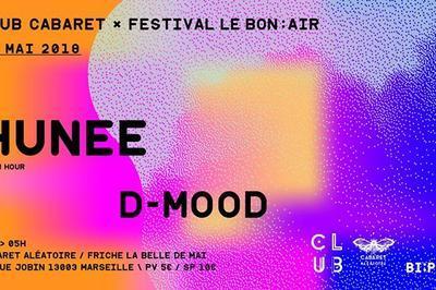 Club Cabaret x Festival Le Bon Air : Hunee + D-Mood à Marseille
