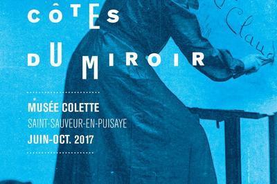 Colette Des Deux Côtés Du Miroir à Saint Sauveur en Puisaye