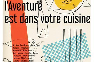 Comédie de Picardie - L'aventure est dans votre cuisine à Saint Riquier