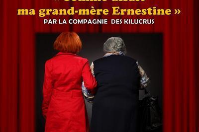Comme  Disait Ma Grand Mère Ernestine à Saint Etienne