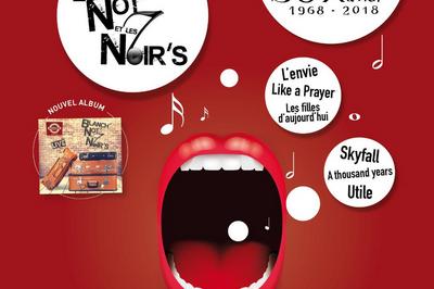 Concert Blanch'not' et les  7 noir's à Saint Malo