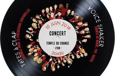 Concert de Voice Shaker & Têtes à Clap ! à Lyon