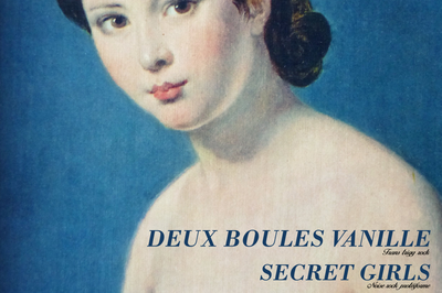 Deux Boules Vanille (Tours), Delancey (Rouen) et Secret Girls (Rouen)