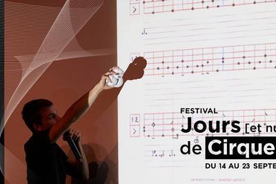 Concert jonglé - Festival jours [et nuits] de cirque(s) à Aix en Provence