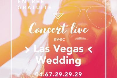 Live Las Vegas Wedding à La Grande Motte