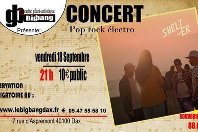 Shelt-er - pop rock électro à Dax