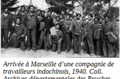 Conférence: Immigrés de force, les travailleurs indochinois à Marseille pendant la Seconde Guerre mondiale
