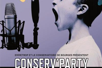 Conserv'Party à Bourges