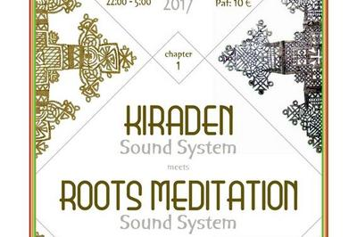 Culture Sound #1 / Roots Meditation & Kiraden à Le Blanc Mesnil