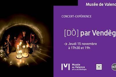 [dò] Par Vendège - Concert-expérience à Valence