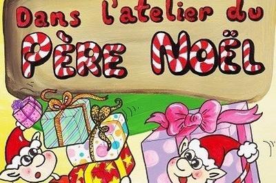Dans L'Atelier Du Pere Noel à Grenoble