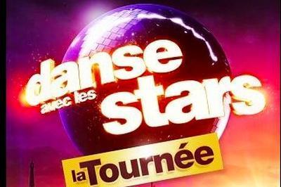 Danse Avec Les Stars - La Tournee à Rouen