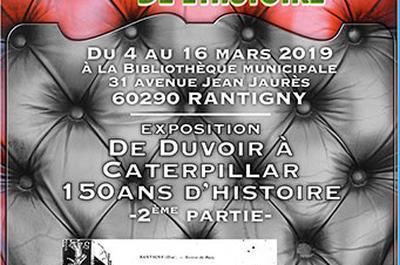 De Duvoir à Caterpillar  150 ans d'Histoire  2ème Partie à Rantigny