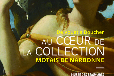 De Vouet à Boucher, Au Coeur De La Collection Motais De Narbonne à Orléans
