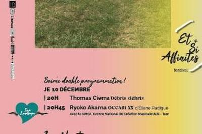 Débris Débris Thomas Cíerra En Soirée Partagée Avec Ryoko Akama   Gmea Albi-tarn à Toulouse