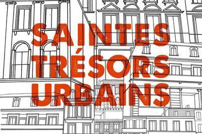 Découvrez L'exposition Saintes, Trésors Urbains