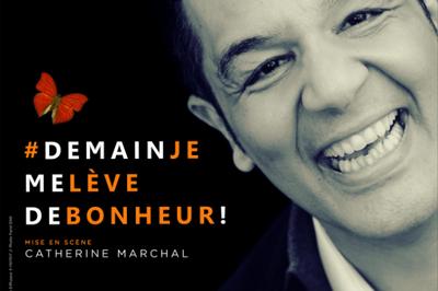 #Demainjemelèvedebonheur! à Marseille
