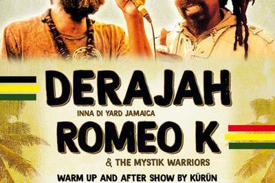 Derajah + Romeo K à Branderion