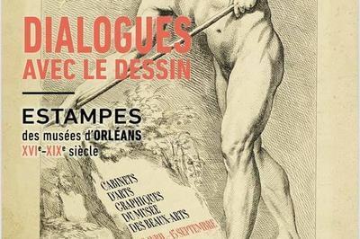 Dialogues Avec Le Dessin- Estampes Du Xvie Au Xixe Siècle-exposition Dans Les Cabinets D'arts Graphiques à Orléans