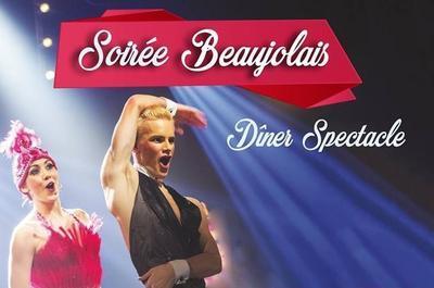Dîner sepctacle Music-Hall spéciale soirée Beaujolais à Le Mans